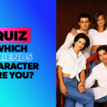 Which friends character are you? [10 Questions] 1