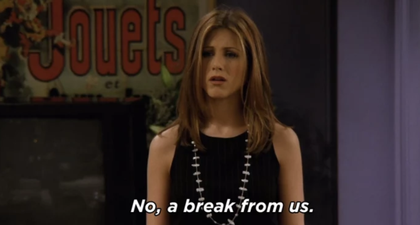 When Rachel suggests they take a break, Ross suggests they go get... 6
