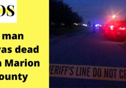 Man was dead in the deputy shooting case in Marion County on 15 August 2