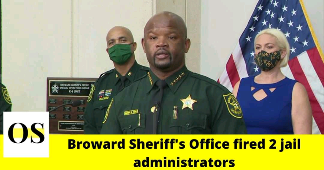 Broward Sheriff's Office fired two jail administrators after inmate gave birth in cell 1