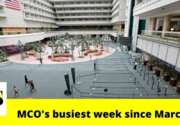 Orlando International Airport (MCO) reports the busiest week since the outbreak of pandemic 2