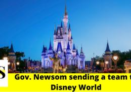 Gov. Newsom sending a team to Disney World for theme park reopening feedback 6