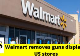 Walmart removes guns, ammo displays in U.S. stores 4