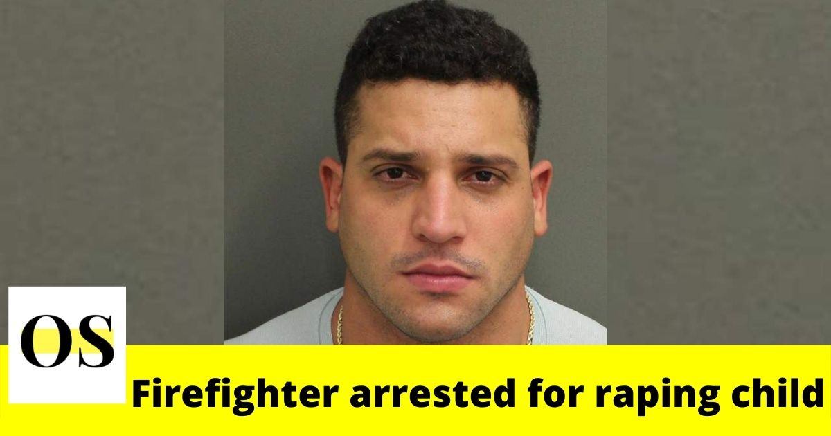 32-year-old Kissimmee firefighter arrested for raping child 2