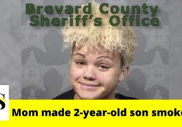2-year-old son smoked THC in Brevard County; his mom believed he would eat and sleep better 9