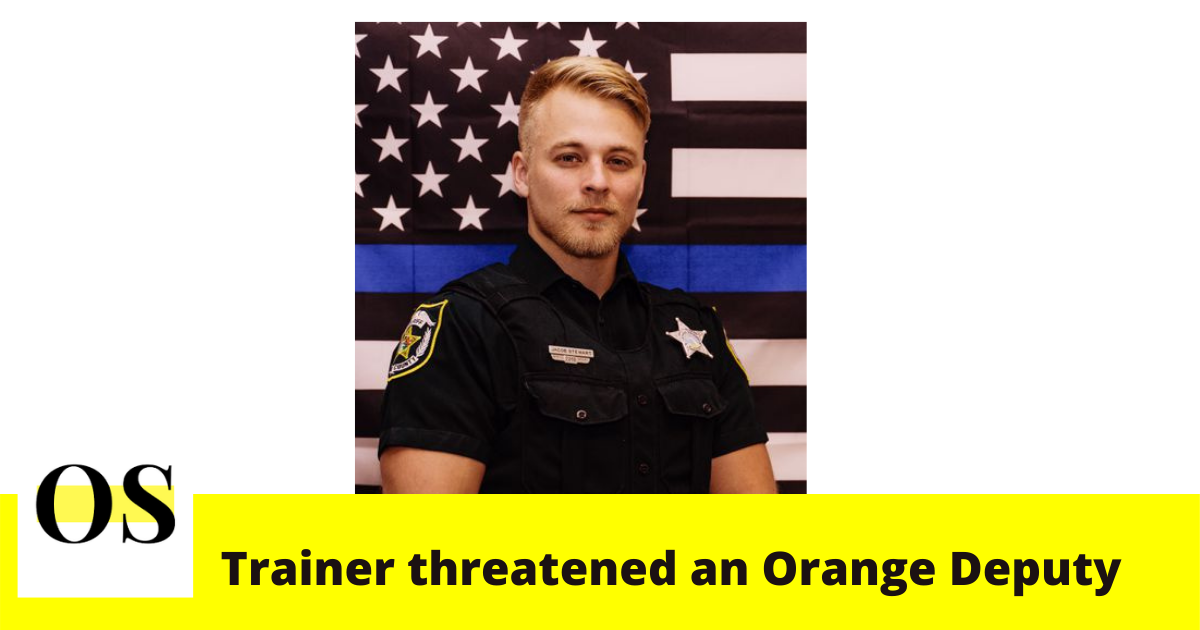 24-year-old Orange deputy said field trainer threatened him 4