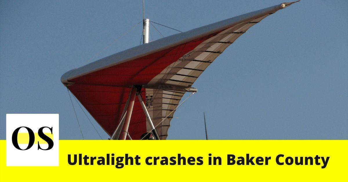 after an Ultralight crashed in Baker County