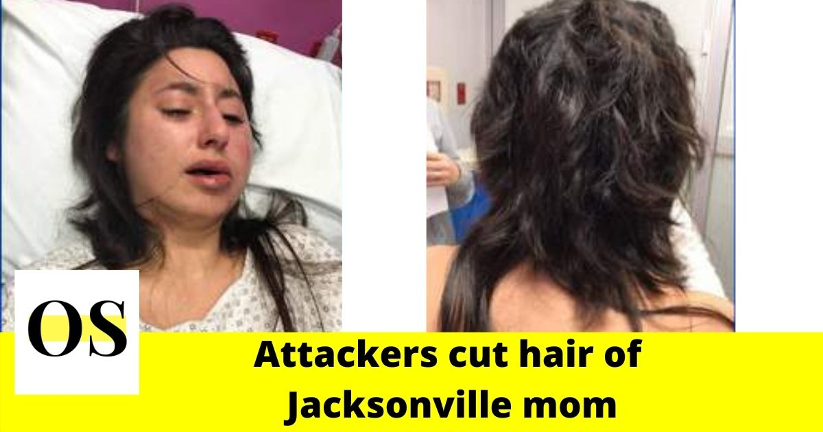 Attackers cut hair of Jacksonville mom and left her with bruises 1