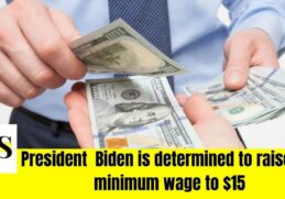 President  Biden is determined to raise the minimum wage to $15 1