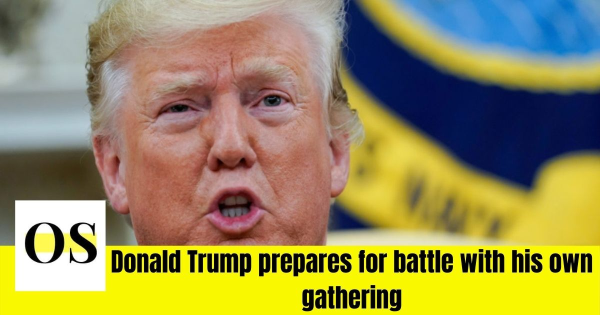 Donald Trump prepares for battle with his own gathering 3