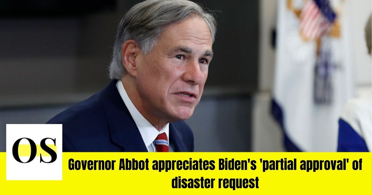 Texas Governor Abbot appreciates Biden's disaster request 1