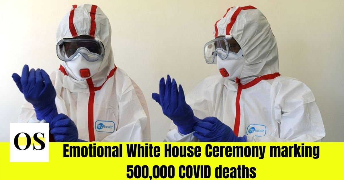 Emotional White House Ceremony marking 500,000 COVID deaths 1