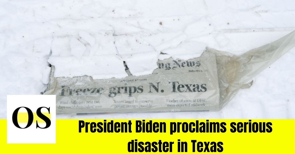 President Biden proclaims serious disaster in Texas 2