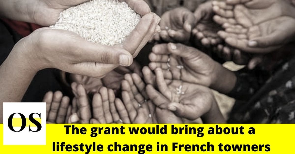 The grant would bring about a lifestyle change in French towners