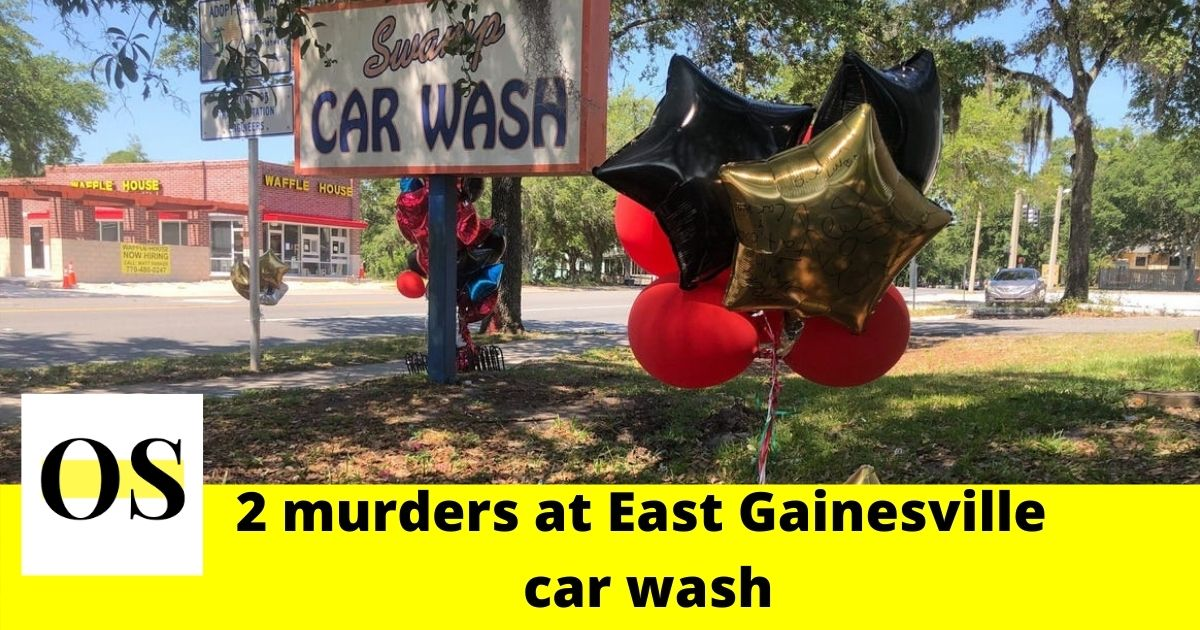 2 murders happened at East Gainesville car wash 1