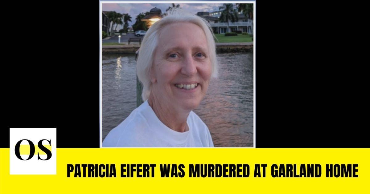 Patricia Eifert was murdered at Garland Home